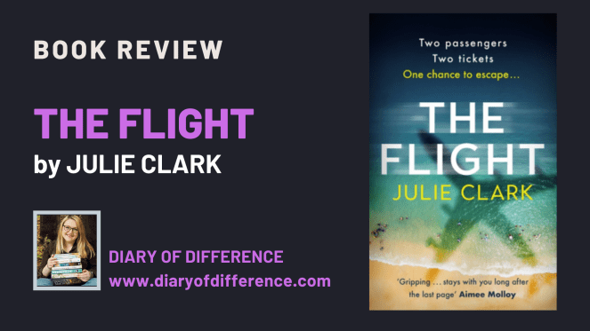 The Flight by Julie Clark [BOOK REVIEW]
