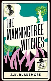 The Manningtree Witches by A.K. Blakemore [BOOK REVIEW]