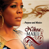 NIKEA MARIE PURPOSE AND MISSION