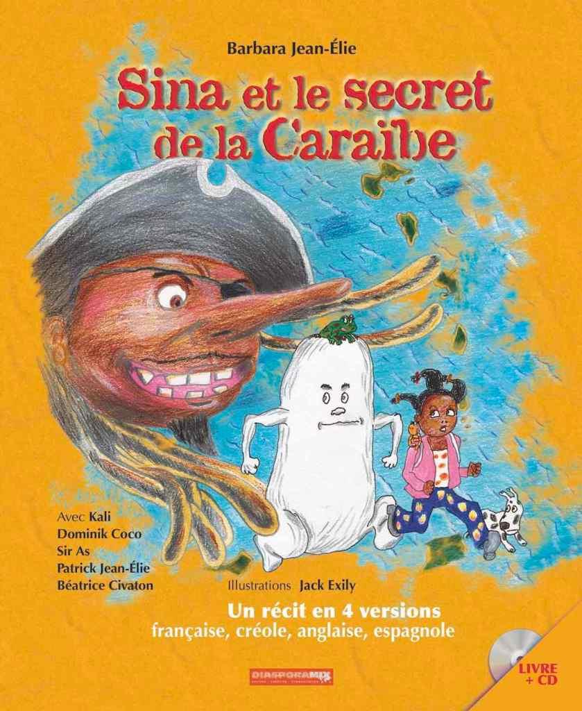 Sina et le secret de la Caraïbe