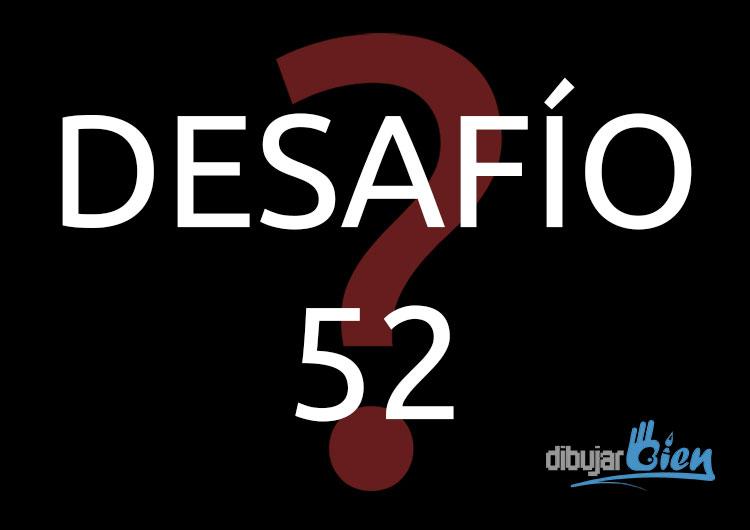Desafío 52 Segunda Edición