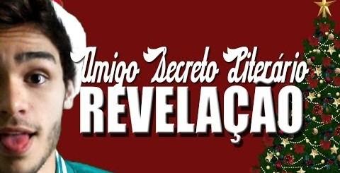 REVELAÇÃO DO AMIGO SECRETO LITERÁRIO 2013