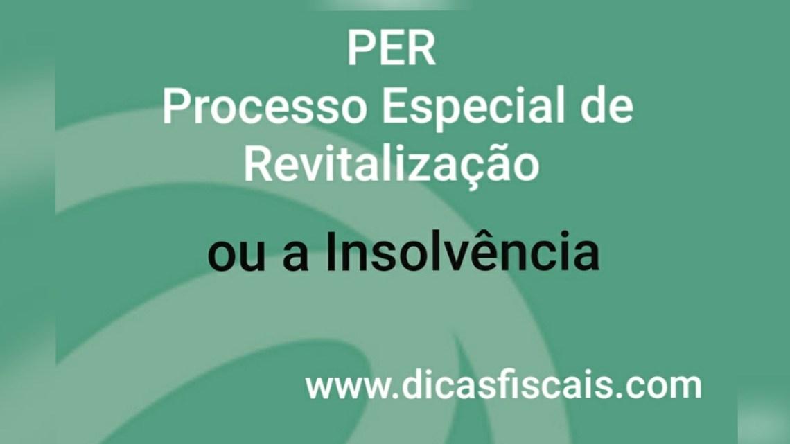 Processo Especial de Revitalização versus Processo de Insolvência