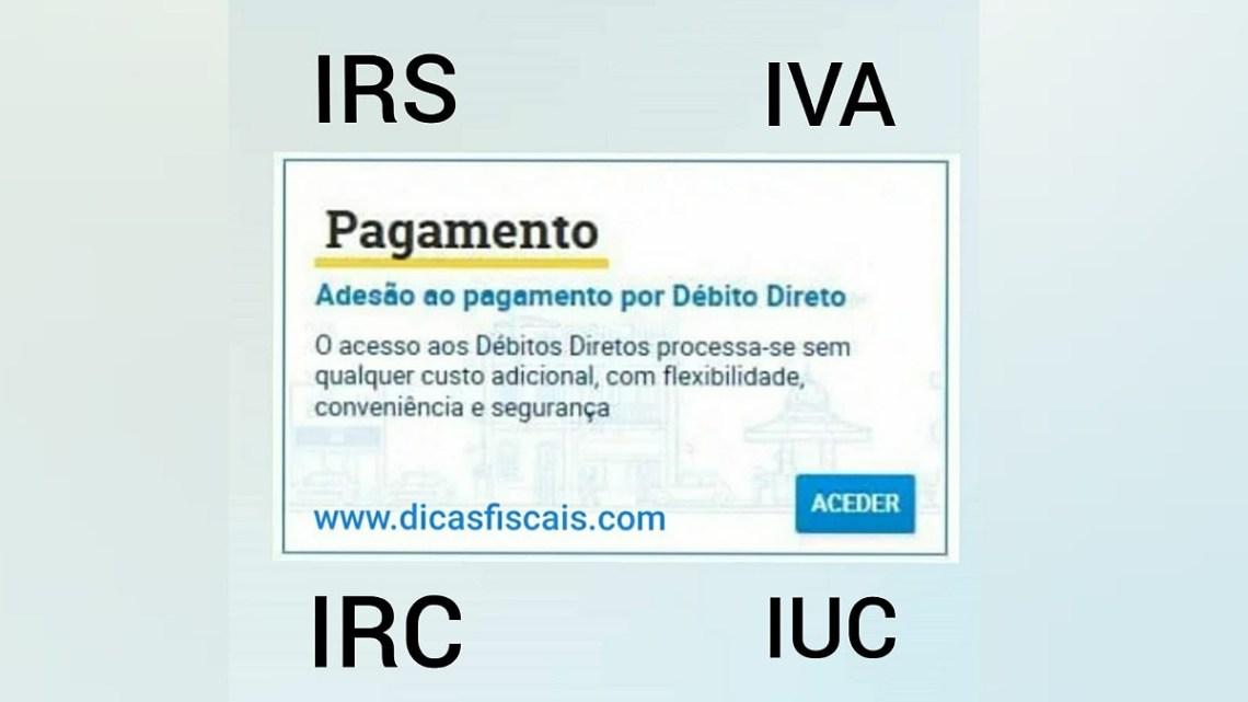 Especificidades do Débito Direto para o IVA, IRC, IRS, IMI, IUC