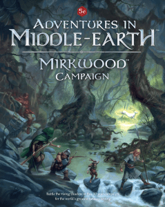 Mirkwood Campaign Book: Coming Soon