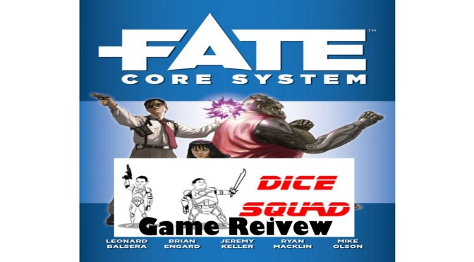Dice Squad Episode 59 Fate Core System Part 1 (Game Review)