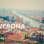 Đến Verona để hoà mình vào không khí của tình yêu