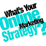 What is your online marketing plan?