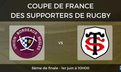 8ème de finale UBB - Stade Toulousain