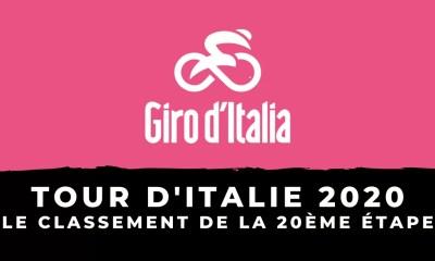 Tour d'Italie 2020 - Le classement de la 20ème étape