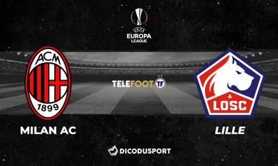 Football - Ligue Europa - notre pronostic pour Milan AC - Lille