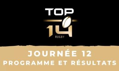 Calendrier Top 14 2020-2021 - 12ème journée - Programme et résultats