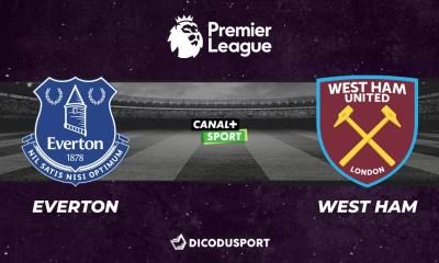 Football - Premier League notre pronostic pour Everton - West Ham