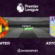Football - Premier League notre pronostic pour Manchester United - Aston Villa