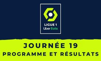 Calendrier Ligue 1 2020-2021 - 19ème journée Programme et résultats
