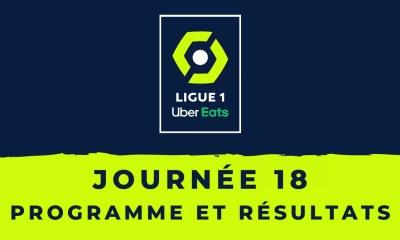 Calendrier Ligue 1 2020-2021 - 18ème journée Programme et résultats