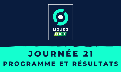 Calendrier Ligue 2 2020-2021 - 21ème journée - Programme et résultats