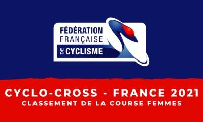 Cyclo-cross - Championnats de France 2021 - Le classement de la course femmes