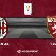 Football - Coupe d'Italie notre pronostic pour Milan AC - Torino