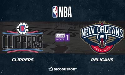 NBA notre pronostic pour Los Angeles Clippers - New Orleans Pelicans
