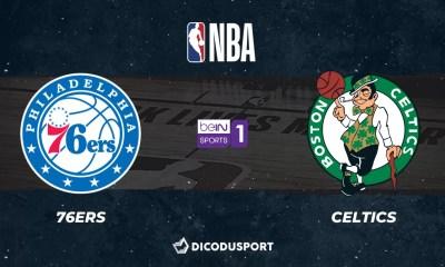 NBA notre pronostic pour Philadelphia 76ers - Boston Celtics
