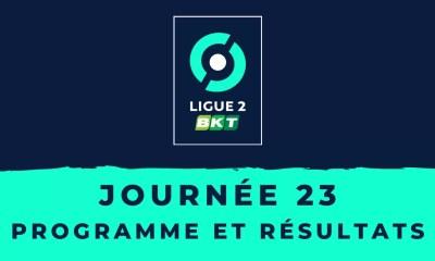 Calendrier Ligue 2 2020-2021 - 23ème journée - Programme et résultats