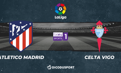 Football - Liga notre pronostic pour Atletico Madrid - Celta Vigo
