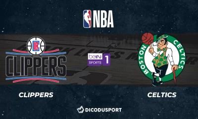 NBA notre pronostic pour Los Angeles Clippers - Boston Celtics