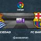 Football - Liga notre pronostic pour Real Sociedad - FC Barcelone