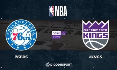 NBA notre pronostic pour Philadelphia 76ers - Sacramento Kings