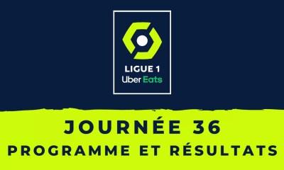 Calendrier Ligue 1 2020-2021 - 36ème journée Programme et résultats