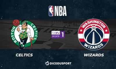 NBA Play-in notre pronostic pour Boston Celtics - Washington Wizards