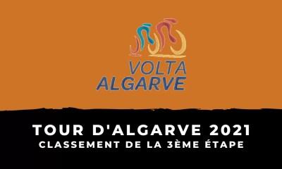 Tour d'Algarve 2021 - Le classement de la 3ème étape