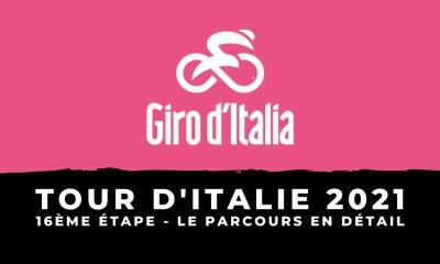 Tour d'Italie 2021 - 16ème étape : le parcours en détail
