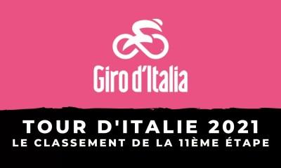 Tour d'Italie 2021 - Le classement de la 11ème étape