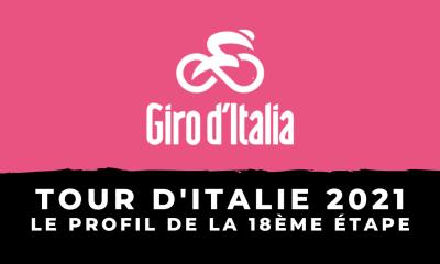 Tour d'Italie 2021 - Le profil de la 18ème étape