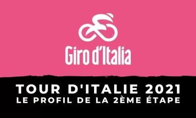 Tour d'Italie 2021 le profil de la 2ème étape