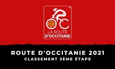 Route d'Occitanie 2021 - Le classement de la 3ème étape