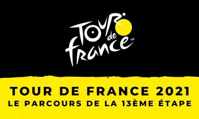 Tour de France 2021 - 13ème étape : le parcours en détail
