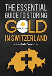 GoldCore: The Essential Guide to Storing Gold in Switzerland