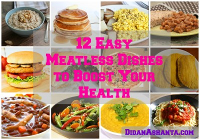 12 Easy Meatless Dishes to Boost Your Health