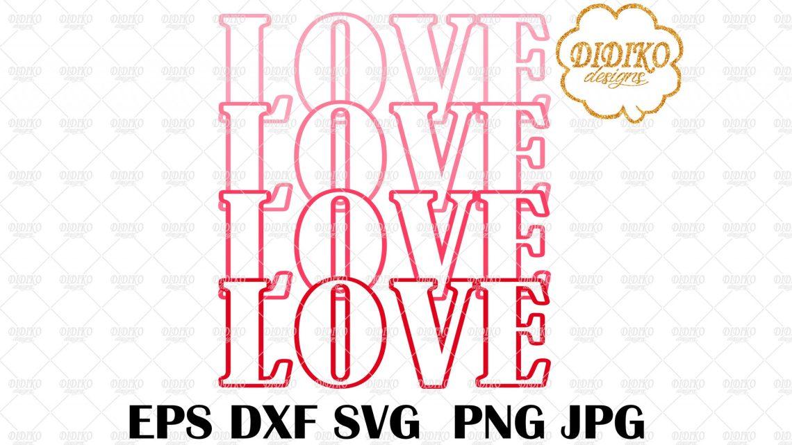 Download Love Stacked SVG #2, Valentine SVG, Love Mirrored SVG ...