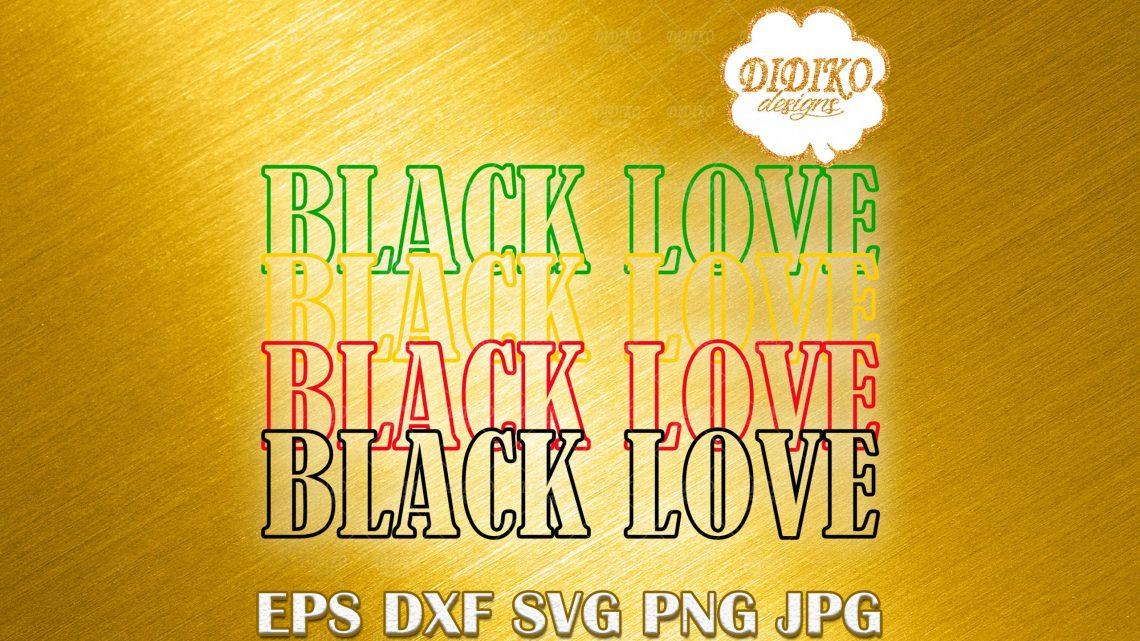 Download Black Love Stacked SVG #2, Black History Month SVG, Afro ...