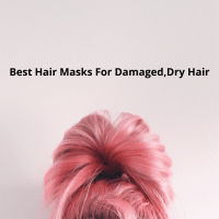 Best Hair Masks For Damaged,Dry Hair