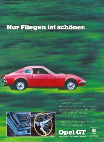 """Der legendäre Werbeslogan für den Opel GT (1968–1973): """"Nur Fliegen ist schöner…"""" Foto: Auto-Medienportal.Net/Opel"""