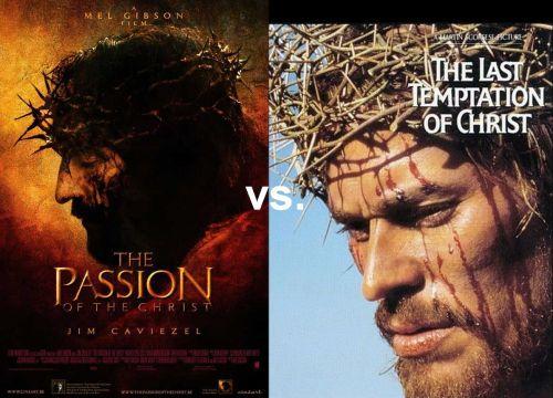Die Passion Christi vs Die letzte Versuchung Christi