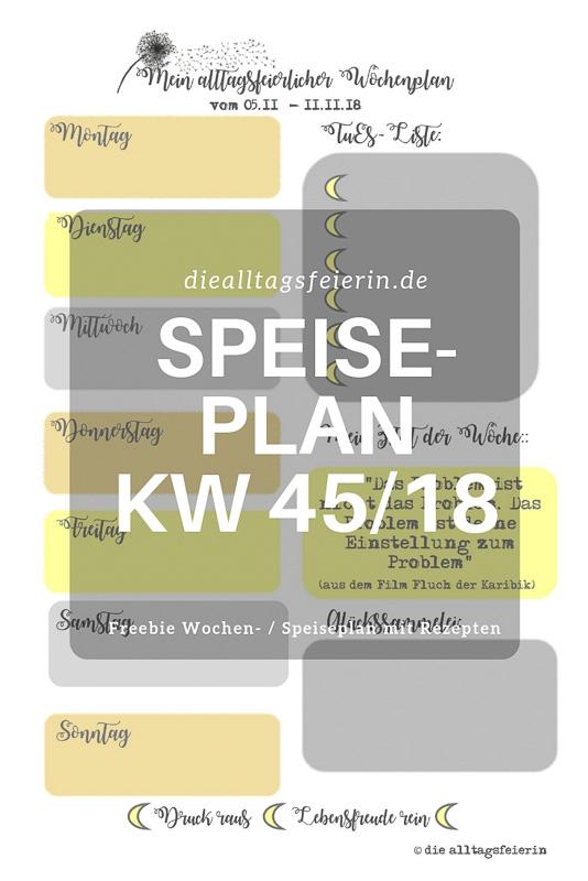Speiseplan KW 45-18 * Novemberfeierei *