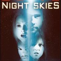 Night Skies - Jetzt wirst du es glauben!