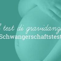 Il test di gravidanza - lo Schwangerschaftstest