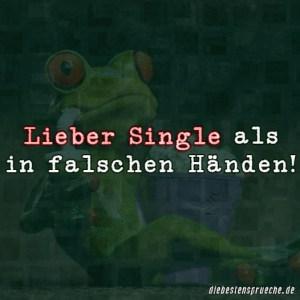 Lieber Single Als In Falschen H舅den Spr He Spruchwebsite